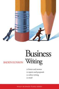 Eunson, Baden - Business Writing, ebook