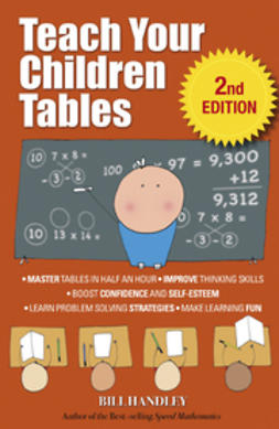Handley, Bill - Teach Your Children Tables, ebook