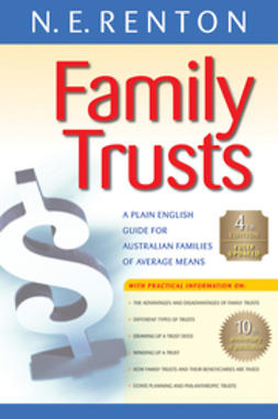 Renton, N. E. - Family Trusts: A Plain English Guide for Australian Families of Average Means, ebook