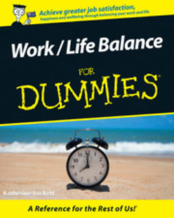 Lockett, Katherine - Work / Life Balance For Dummies, ebook