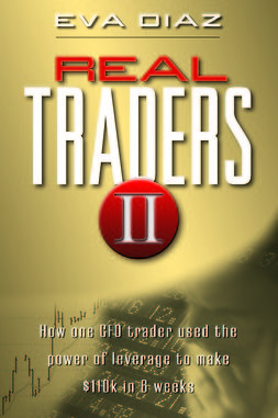 Diaz, Eva - Real Traders II: How One CFO Trader Used the Power of Leverage to make $110k in 9 Weeks, ebook