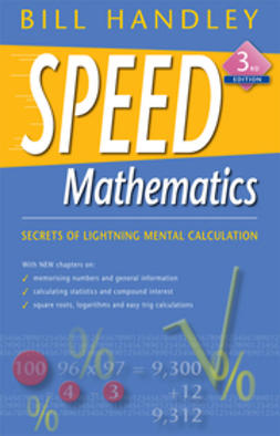 Handley, Bill - Speed Mathematics, e-bok