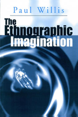 Willis, Ken - The Ethnographic Imagination, ebook