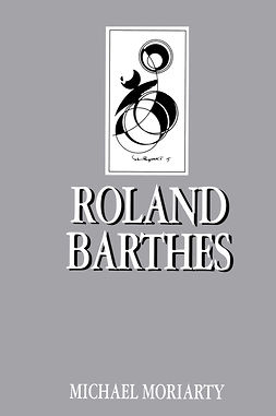Moriarty, Michael - Roland Barthes, ebook