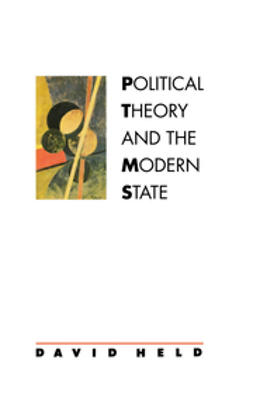 Held, David - Political Theory and the Modern State, e-bok
