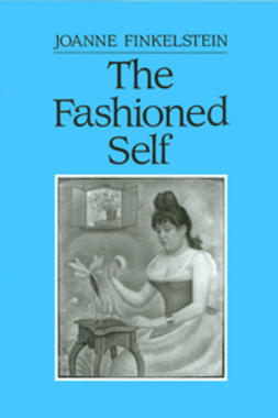 Finkelstein, Joanne - The Fashioned Self, ebook