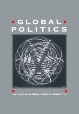 McGrew, Anthony G. - Global Politics: Globalization and the Nation-State, ebook