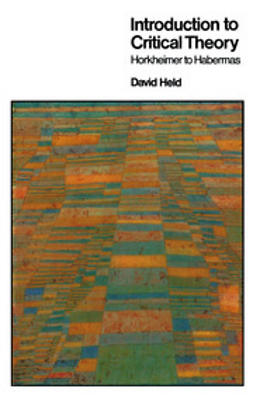 Held, David - Introduction to Critical Theory: Horkheimer to Habermas, e-kirja