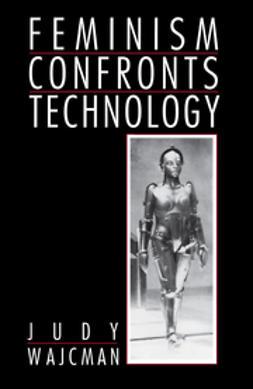 Wajcman, Judy - Feminism Confronts Technology, e-kirja