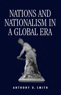Smith, Anthony - Nations and Nationalism in a Global Era, ebook