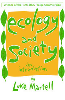 Martell, Luke - Ecology and Society: An Introduction, ebook