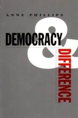 Phillips, Anne - Democracy and Difference, ebook