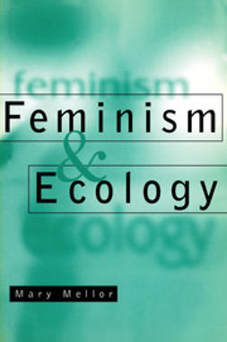 Mellor, Mary - Feminism and Ecology, e-bok