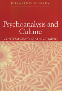 Minsky, Rosalind - Psychoanalysis and Culture: Contemporary States of Mind, ebook