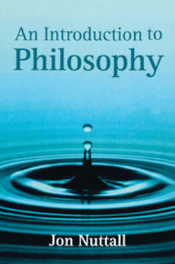 Nuttall, Jon - An Introduction to Philosophy, e-kirja
