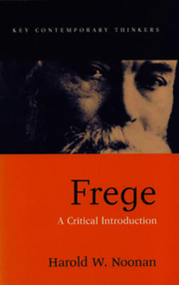 Noonan, Harold W. - Frege: A Critical Introduction, ebook