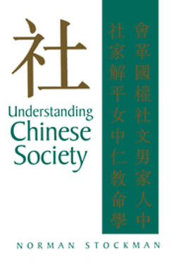 Stockman, Norman - Understanding Chinese Society, ebook