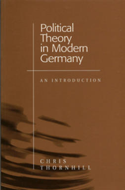 Thornhill, Chris - Political Theory in Modern Germany: An Introduction, e-bok