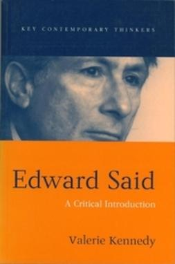 Kennedy, Valerie - Edward Said: A Critical Introduction, e-bok