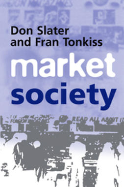 Slater, Don - Market Society: Markets and Modern Social Theory, e-kirja