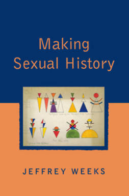 Weeks, Jeffrey - Making Sexual History, ebook