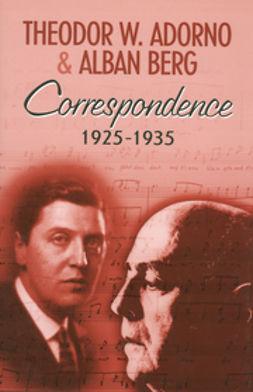 Adorno, Theodor W. - Correspondence 1925-1935, ebook