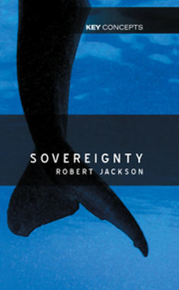 Jackson, Robert - Sovereignty: The Evolution of an Idea, e-bok