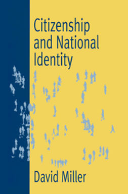 Miller, David l. - Citizenship and National Identity, ebook