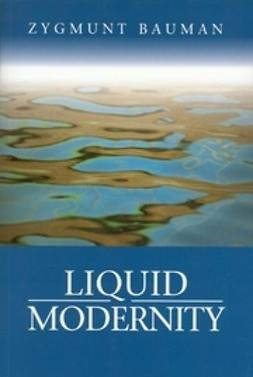 Bauman, Zygmunt - Liquid Modernity, ebook