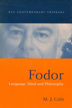 Cain, Mark J. - Fodor: Language, Mind and Philosophy, ebook