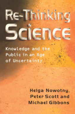 Gibbons, Michael T. - Re-Thinking Science: Knowledge and the Public in an Age of Uncertainty, ebook