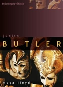 Lloyd, Moya - Judith Butler: From Norms to Politics, ebook