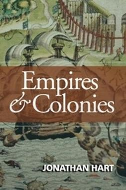 Hart, Jonathan - Empires and Colonies, ebook