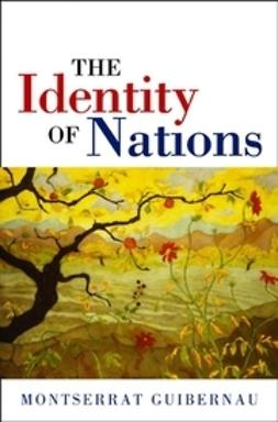 Guibernau, Montserrat - The Identity of Nations, e-bok