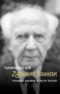 Bauman, Zygmunt - Conversations with Zygmunt Bauman, ebook