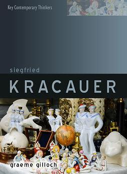Gilloch, Graeme - Siegfried Kracauer, e-bok