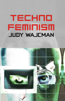Wajcman, Judy - TechnoFeminism, ebook