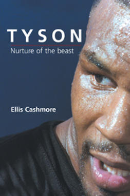 Cashmore, Ellis - Tyson: Nurture of the Beast, ebook