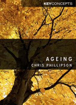 Phillipson, Christopher - Ageing, e-kirja