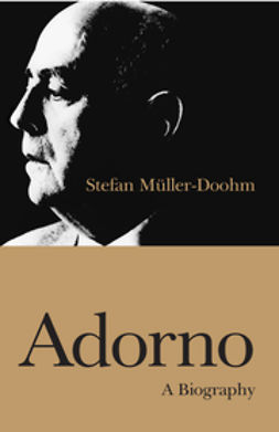 Muller-Doohm, Stefan - Adorno: A Biography, ebook