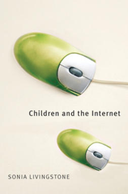 Livingstone, Sonia - Children and the Internet, ebook