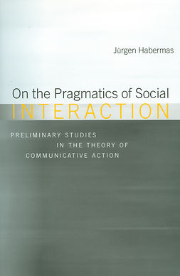 Habermas, Jürgen - On the Pragmatics of Social Interaction, ebook
