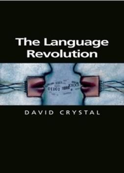 Crystal, David - The Language Revolution, ebook