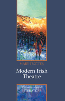 Trotter, Mary - Modern Irish Theatre, ebook