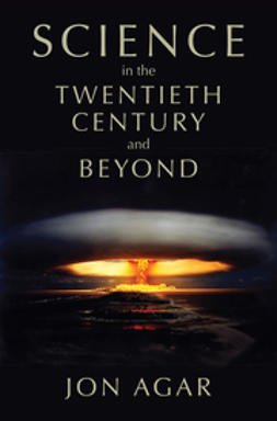 Agar, Jon - Science in the 20th Century and Beyond, e-kirja
