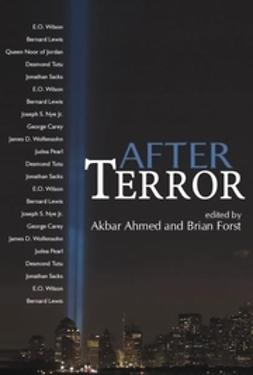 Ahmed, Akbar S. - After Terror: Promoting Dialogue Among Civilizations, ebook