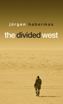 Habermas, Jürgen - The Divided West, ebook