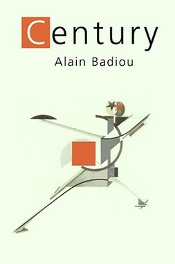 Badiou, Alain - The Century, ebook
