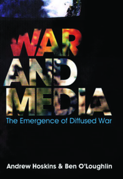 Hoskins, Andrew - War and Media, ebook