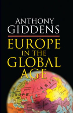 Giddens, Anthony - Europe in the Global Age, ebook